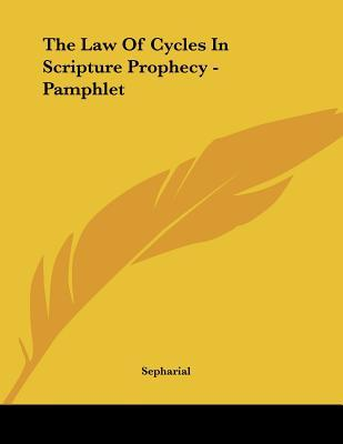 The Law of Cycles in Scripture Prophecy