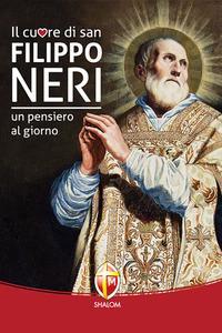 Il cuore di San Filippo Neri. Un pensiero al giorno