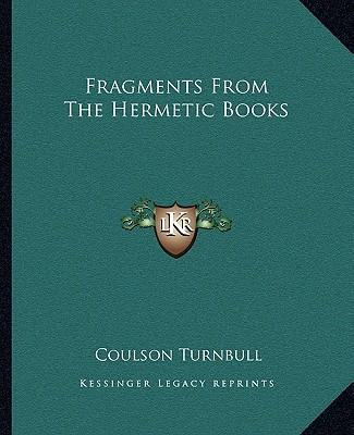 Fragments from the Hermetic Books