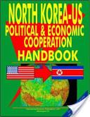 Us Korea North Political and Economic Relations Handbook