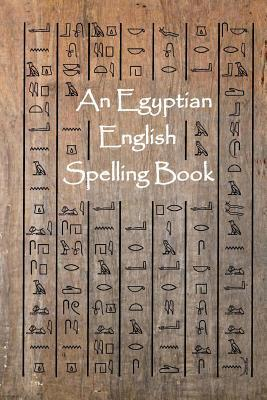 An Egyptian English Spelling Book