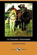 Le Chevalier D'Harmental (Dodo Press)