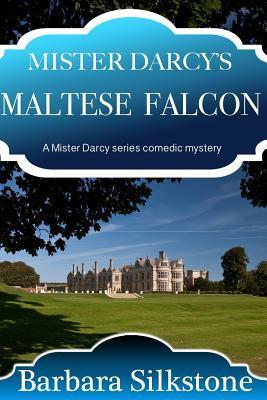Mister Darcy's Maltese Falcon
