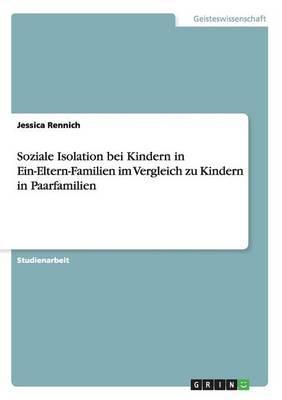 Soziale Isolation bei Kindern in Ein-Eltern-Familien im Vergleich zu Kindern in Paarfamilien