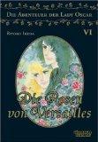 Die Rosen von Versailles 06. Die Abenteuer der Lady Oscar