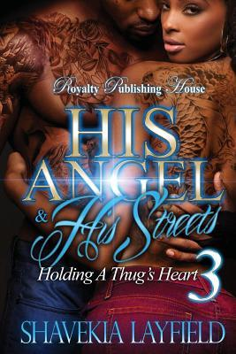 His Angel & His Streets