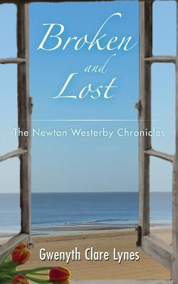 Broken and Lost - The Newton Westerby Chronicles