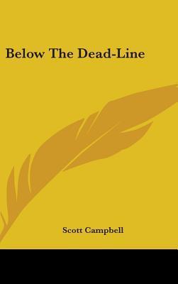 Below the Dead-Line