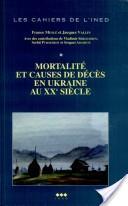 Mortalité et causes de décès en Ukraine au XXe siècle