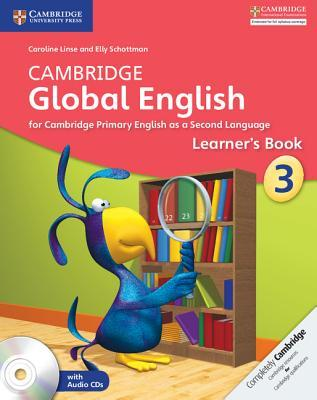 Cambridge Global English. Stages 1-6. Learner's Book . Stage 3. Con CD-Audio