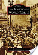 San Francisco in World War II