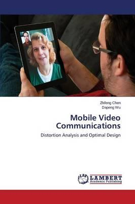 Mobile Video Communications