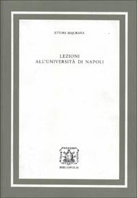 Lezioni all'Università di Napoli