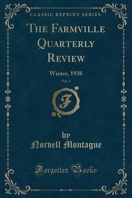 The Farmville Quarterly Review, Vol. 2