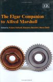 The Elgar companion to Alfred Marshall