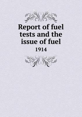 Report of Fuel Tests...