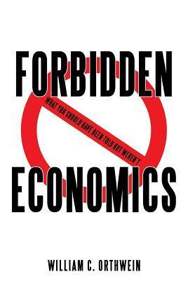 Forbidden Economics