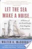 Let the Sea Make a Noise...