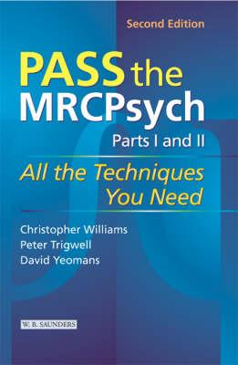 Pass the MRCPsych Parts 1 & 2