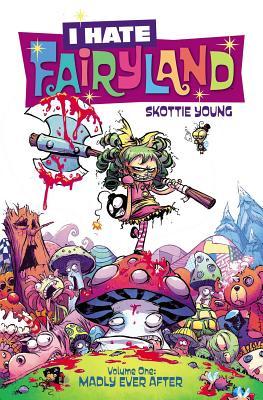 I Hate Fairyland, Vol. 1
