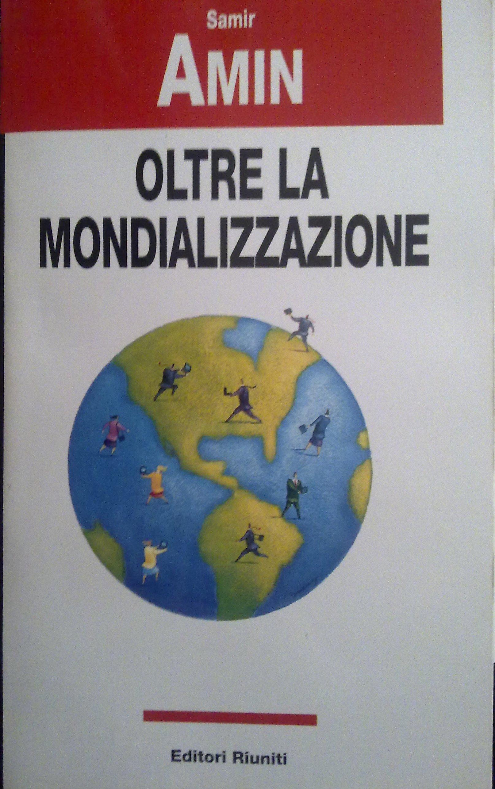Oltre la mondializzazione