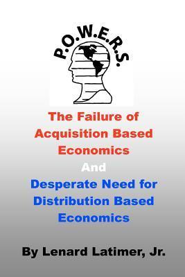 The Failure of Acquisition Based Economics