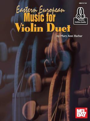 Eastern European Music for Violin Duet + Online Audio