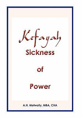 Kefayah Sickness of Power