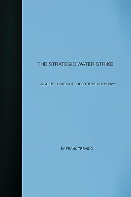 The Strategic Water Strike