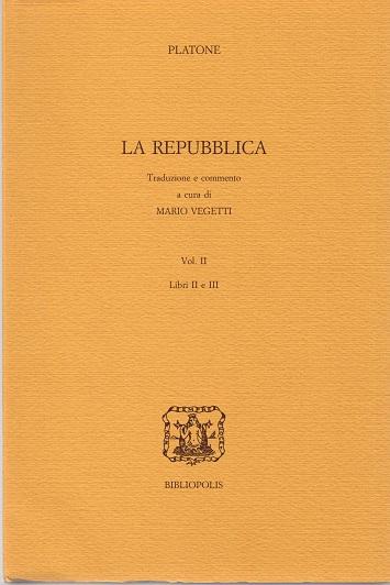 La repubblica - Vol. II