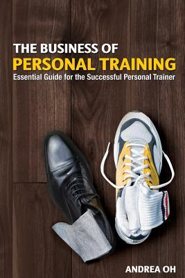 The Business of Personal Training