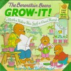 The Berenstain Bears Grow-It! Mother Nature Has Such a Green Thumb!