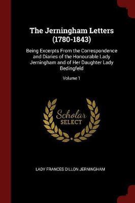 The Jerningham Letters (1780-1843)