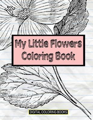 My Little Flowers Coloring Book