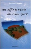Un soffio di vento all'Ayers Rock