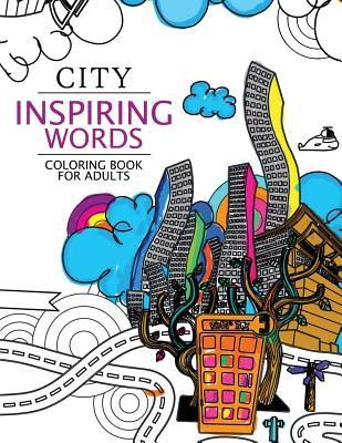 City Inspiring Words Coloring Book