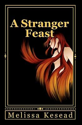 A Stranger Feast