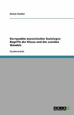 Kernpunkte marxistischer Soziologie
