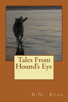 Tales from Hound's Eye