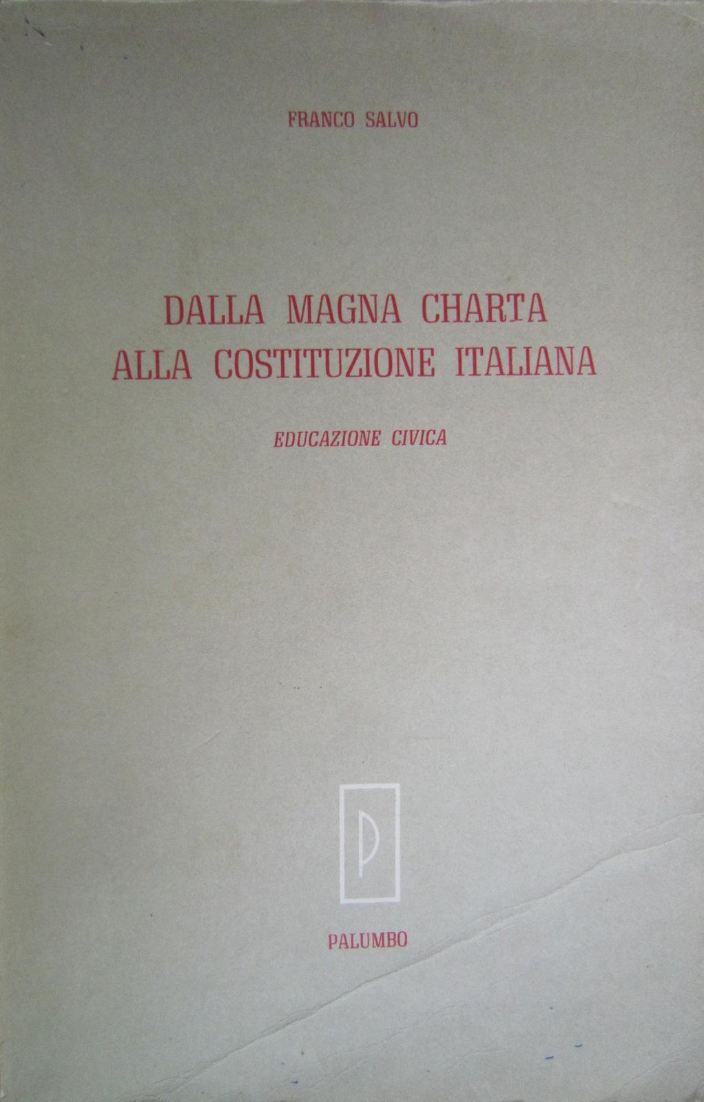 Dalla Magna Charta alla Costituzione italiana