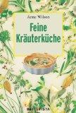 Feine Kräuterküche