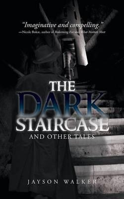 The Dark Staircase
