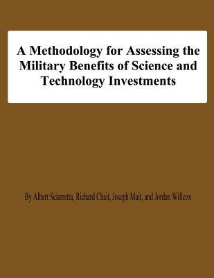 A Methodology for Assessing the Military Benefis of Science and Technology Investments