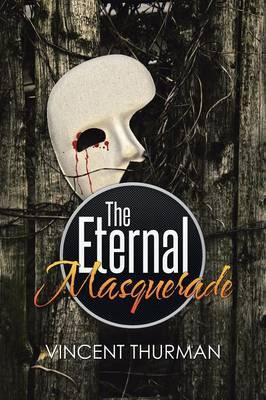 The Eternal Masquerade