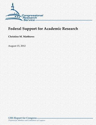 Federal Support for Academic Research