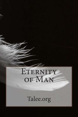 Eternity of Man