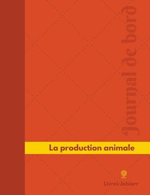 La Production Animal...