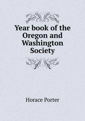 Year Book of the Oregon and Washington Society