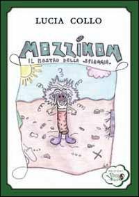 Mozzikon, il mostro della spiaggia