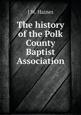 The History of the Polk County Baptist Association